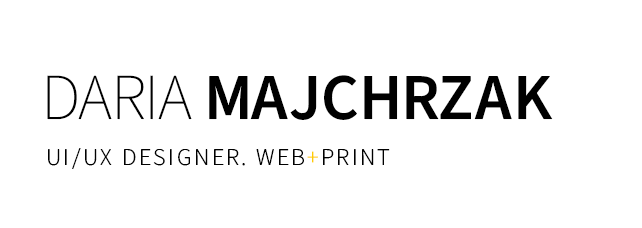 Daria Majchrzak. UX/UI. Projektowanie graficzne. Web + Print